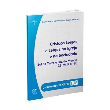 CNBB lança documento Cristãos Leigos e Leigas na Igreja e na Sociedade 27.05.16