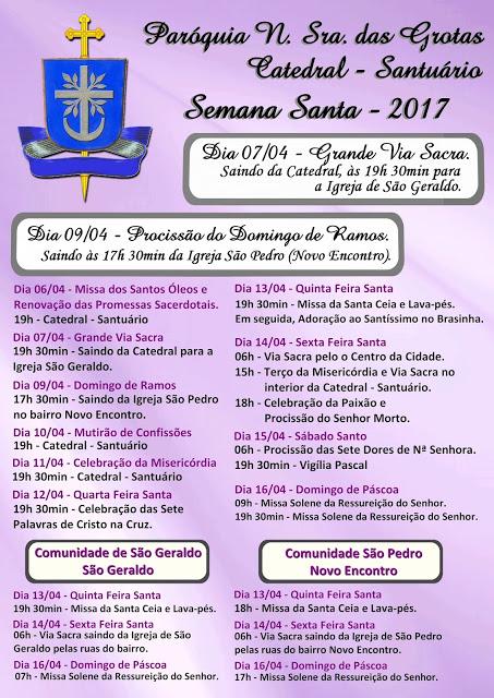 CATEDRAL SANTUÁRIO N. SRA. DAS GROTAS DIVULGA PROGRAMAÇÃO DA SEMANA SANTA 10.04.17.jpg